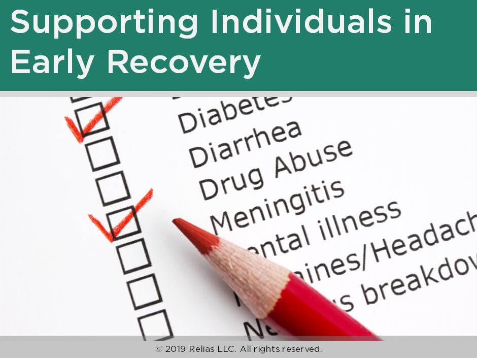 Supporting Individuals in Early Recovery
