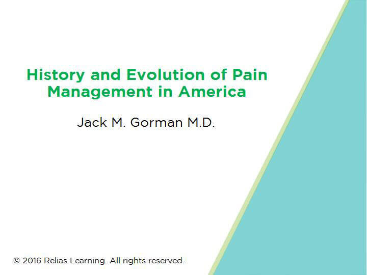 History and Evolution of Pain Management and Opioid Use In America
