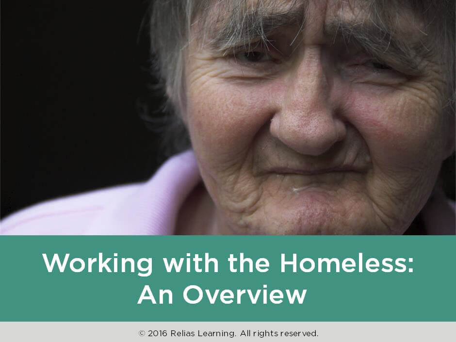 Working with the Homeless: An Overview