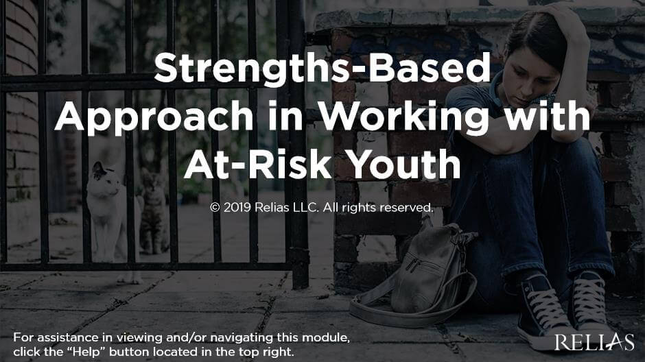 Strengths Based Approach in Working with At-Risk Youth