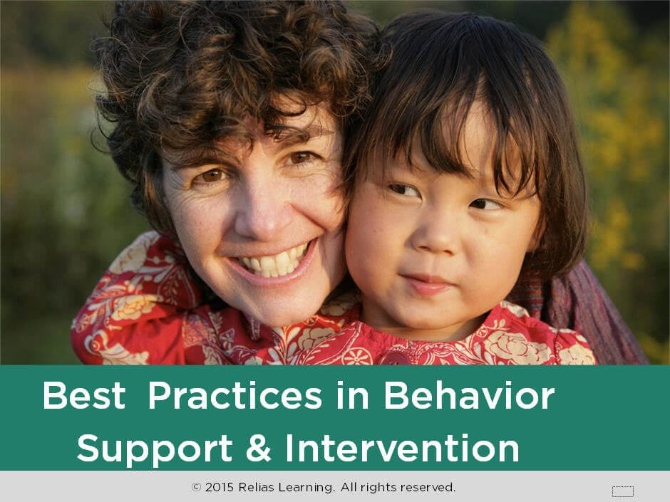 Best Practices: Behavior Support and Intervention
