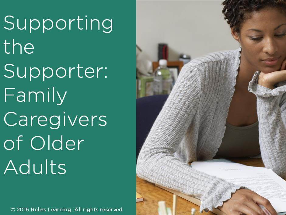 Supporting the Supporter: Family Caregivers of Older Adults
