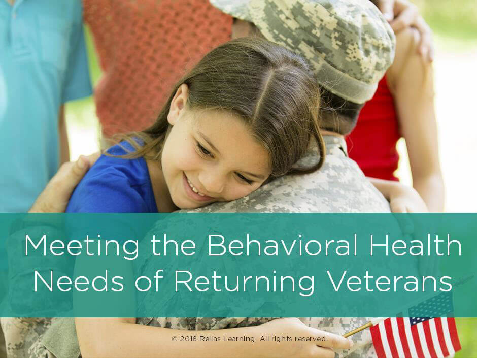 Meeting the Behavioral Health Needs of Returning Veterans