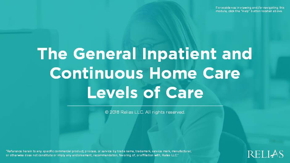 The General Inpatient and Continuous Home Care Levels of Care