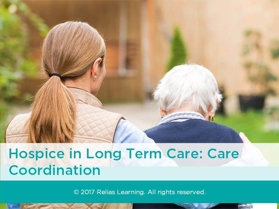 Hospice in Long Term Care: Care Coordination