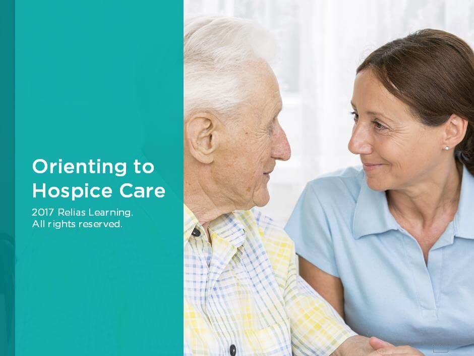 Orienting to Hospice Care