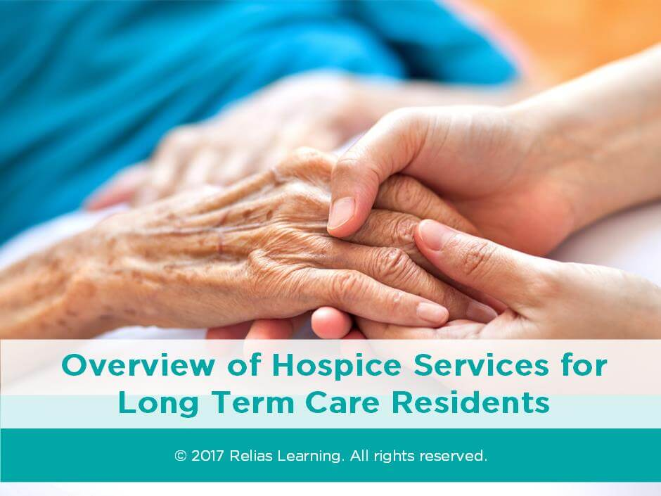Overview of Hospice Services for Long Term Care Residents