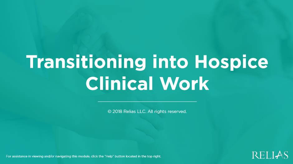 Transitioning into Hospice Clinical Work