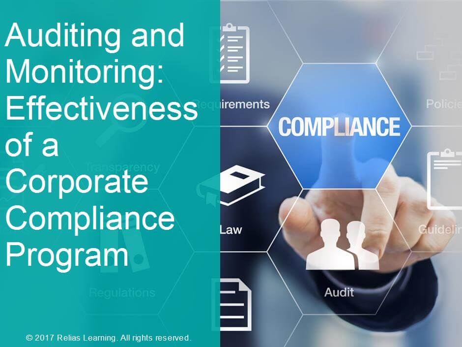 Auditing and Monitoring: Effectiveness of a Corporate Compliance Program