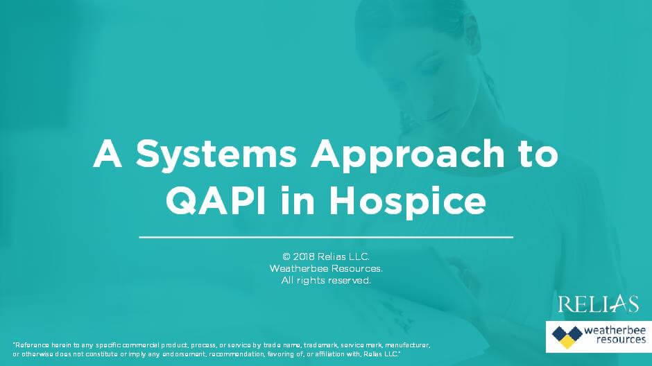 A Systems Approach to QAPI in Hospice