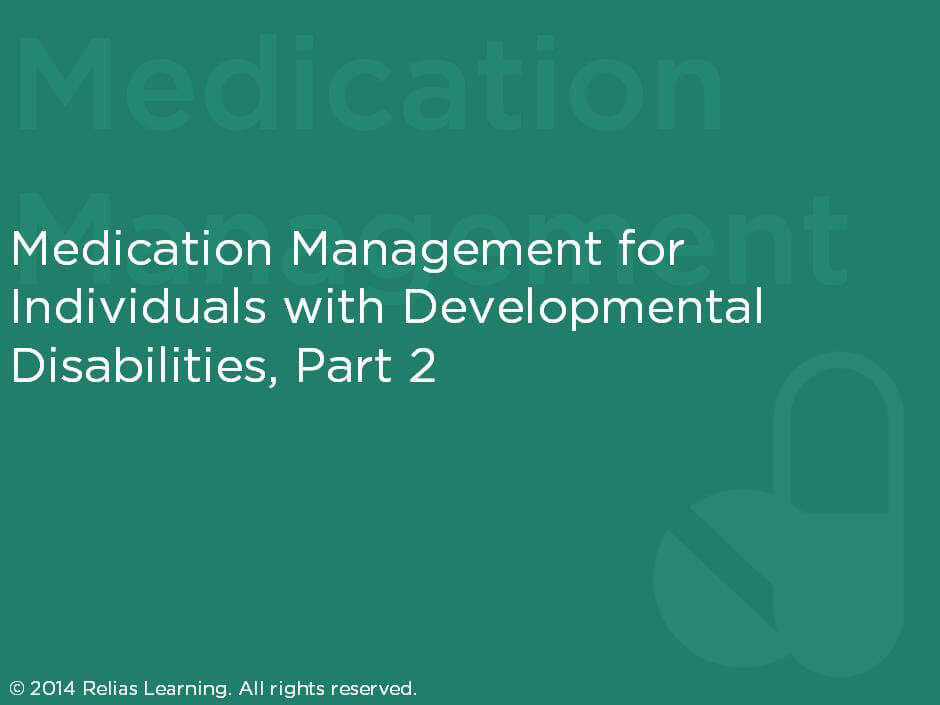 Medication Management for Individuals with Developmental Disabilities Part 2