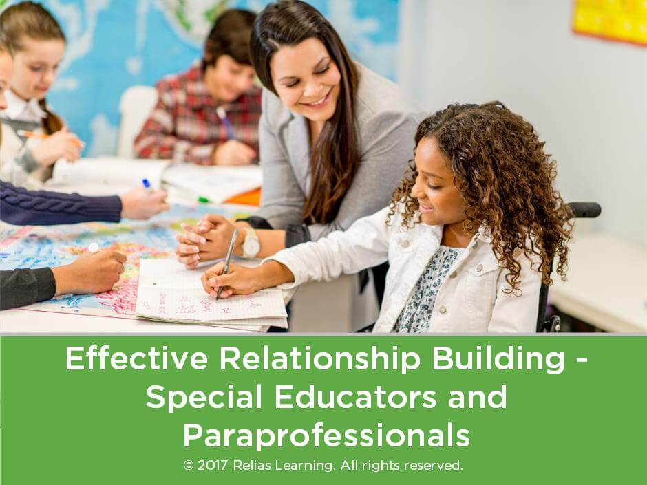 Effective Relationship Building - Special Educators and Paraprofessionals