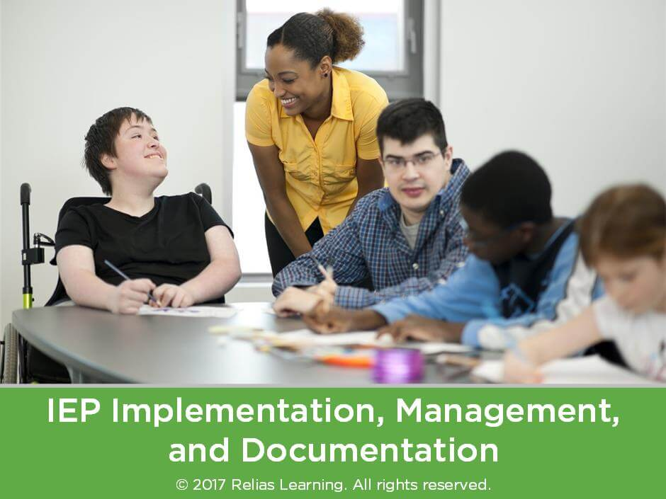 IEP Implementation, Management, and Documentation