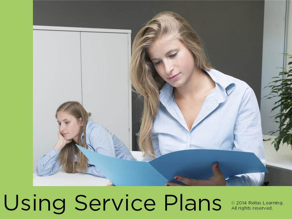 Using Service Plans Focused Learning