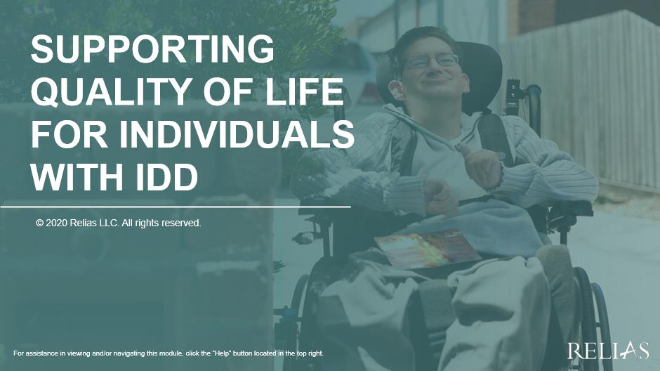 Supporting Quality of Life for Individuals with IDD