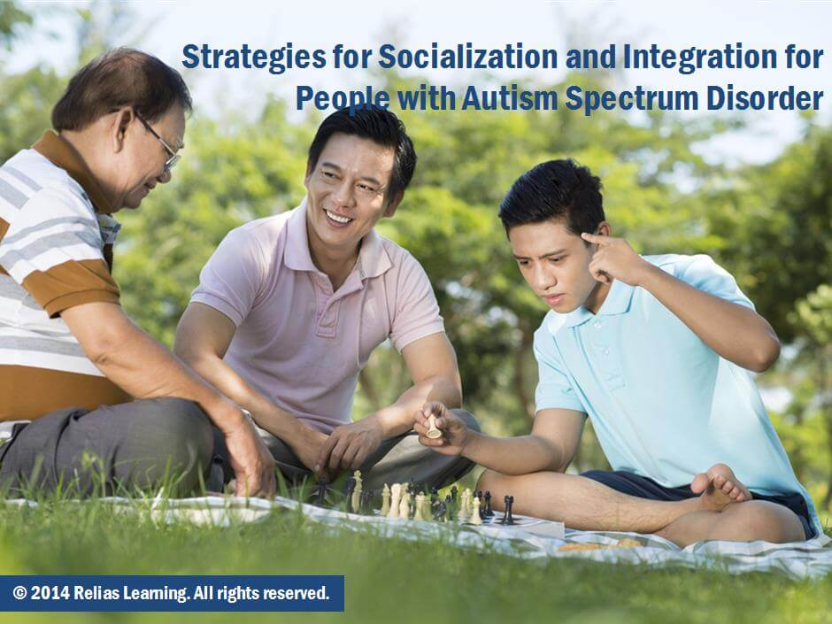 Strategies for Socialization and Integration for People with Autism Spectrum Disorder