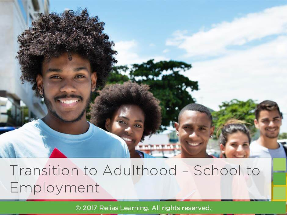 Transition to Adulthood - School to Employment