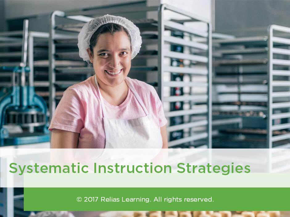 Systematic Instruction Strategies Relias Academy