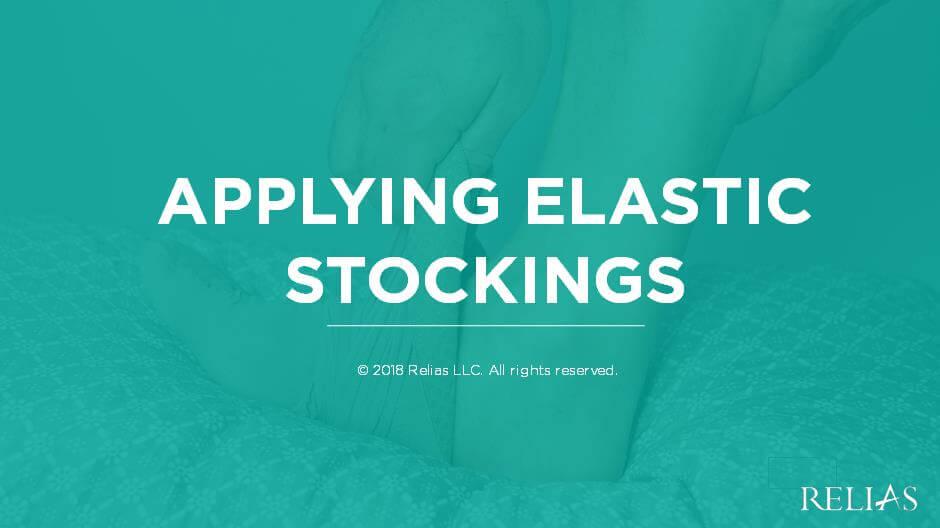 Applying Elastic Stockings