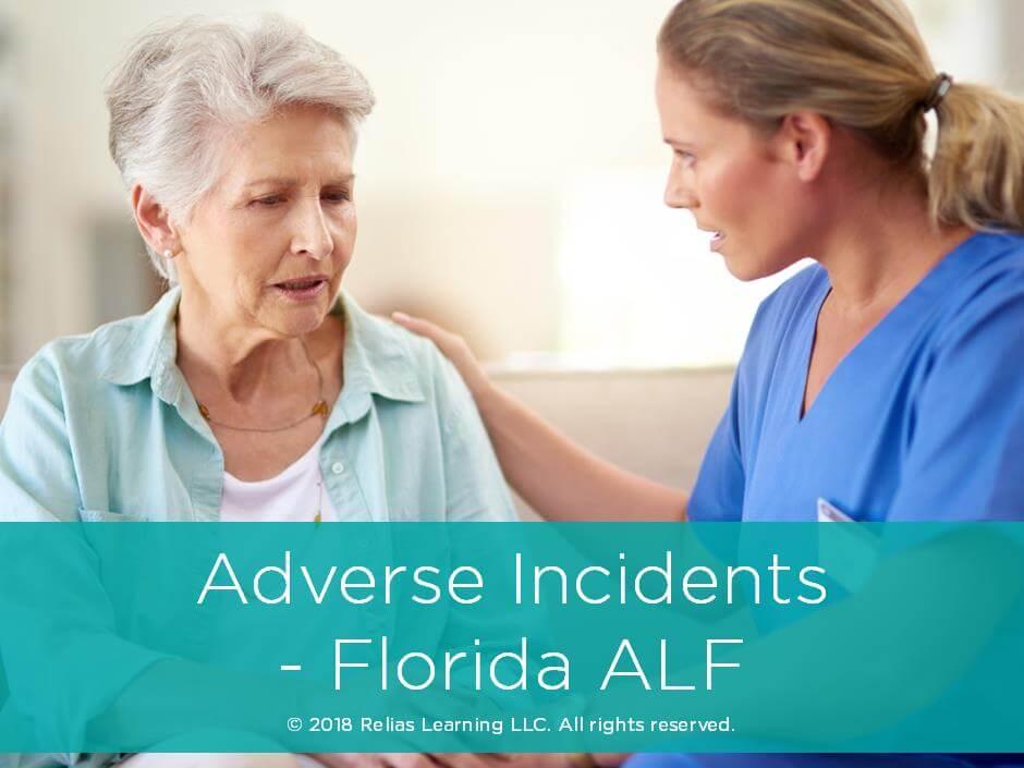 Adverse Incidents - Florida ALF
