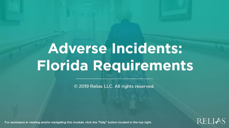 Adverse Incidents: Florida Requirements