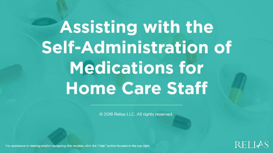 Assisting with the Self-Administration of Medications for Home Care Staff