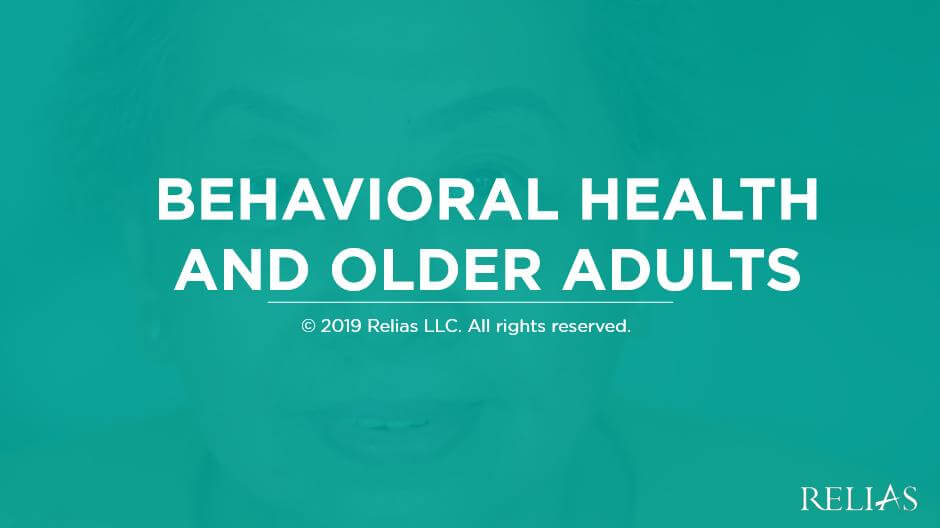Behavioral Health and Older Adults