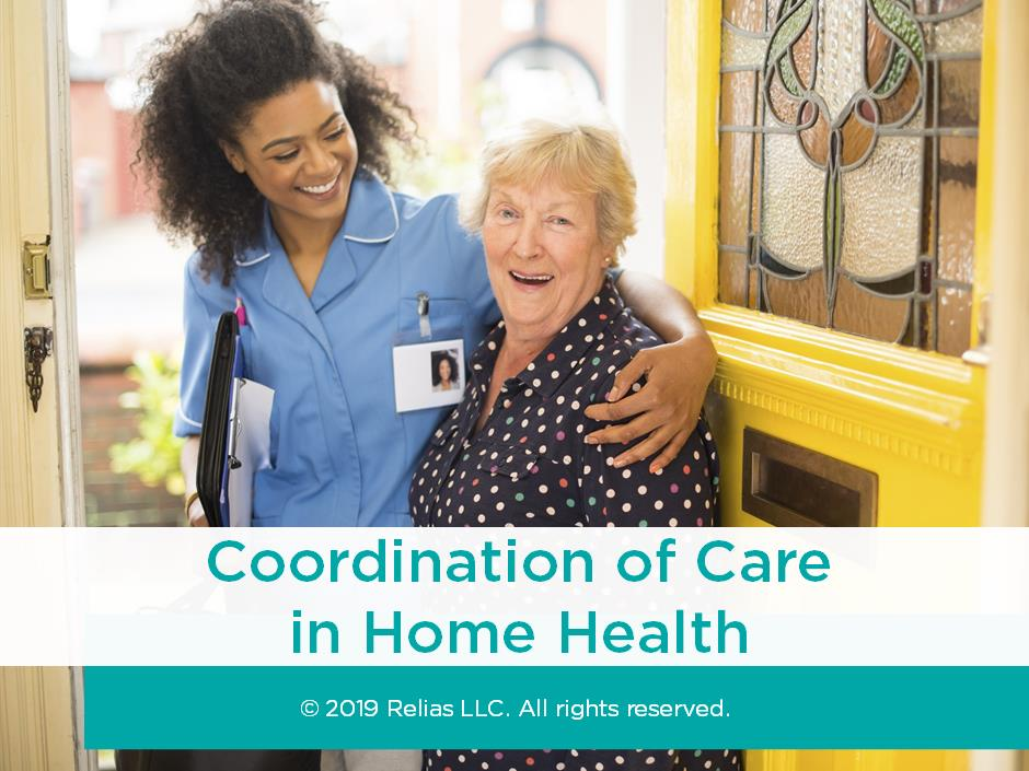 Coordination of Care in Home Health