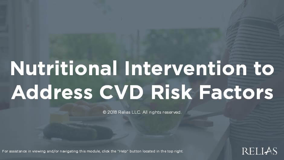 Nutritional Intervention to Address CVD Risk Factors