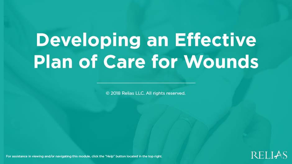 Developing an Effective Plan of Care for Wounds