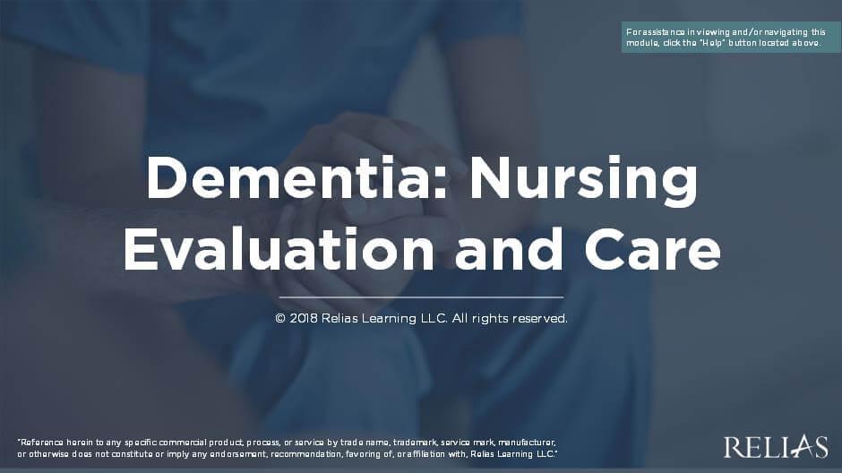 Dementia: Nursing Evaluation and Care