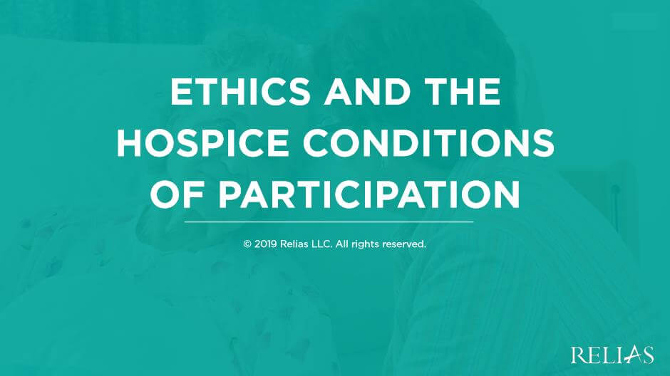 Ethics and the Hospice Conditions of Participation