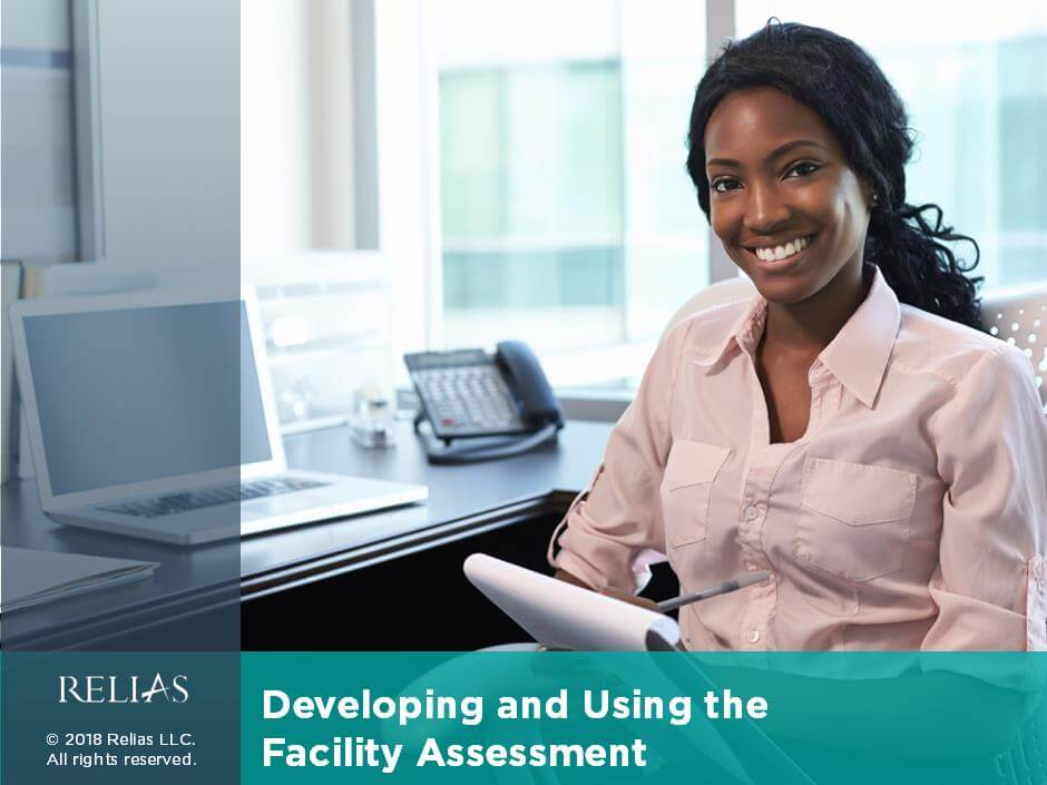 Developing and Using the Facility Assessment