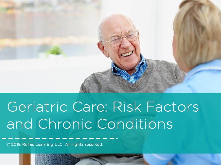 Geriatric Care: Risk Factors and Chronic Conditions