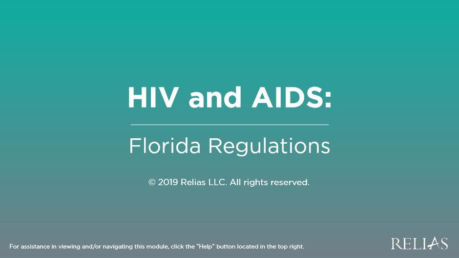 HIV and AIDS - Florida Regulations