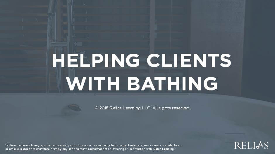 Helping Clients with Bathing