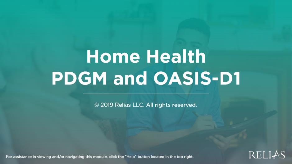 Home Health PDGM  and OASIS-D1