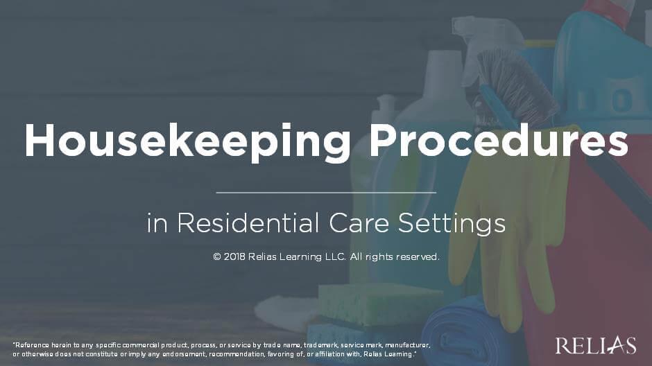 Housekeeping Procedures in Residential Care Settings