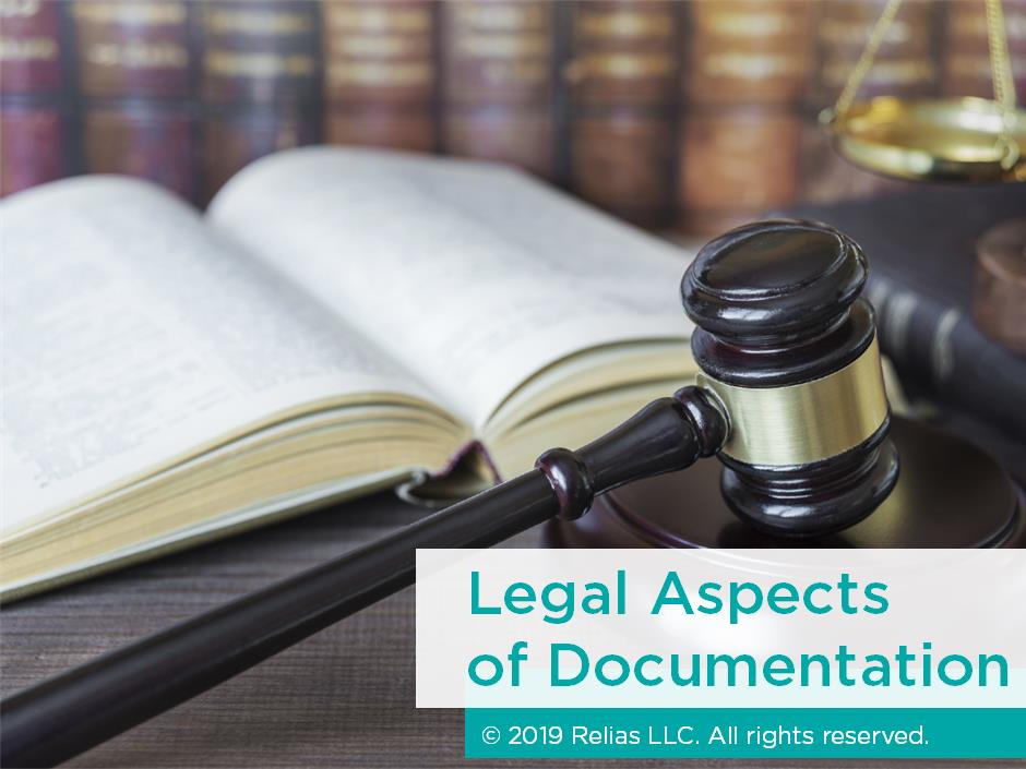 The Legal Aspects of Documentation