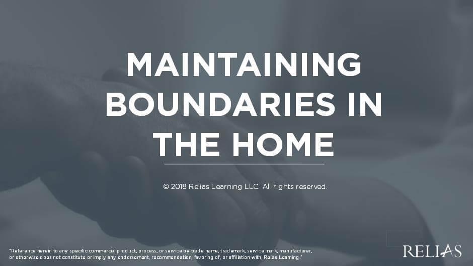Maintaining Boundaries in the Home