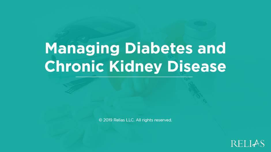 Managing Diabetes and Chronic Kidney Disease