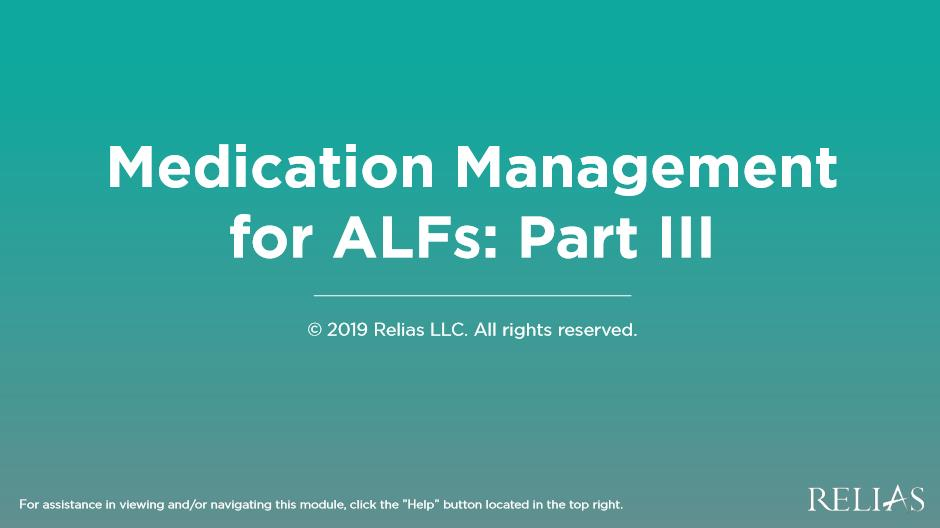 Medication Management for ALFs: Part III