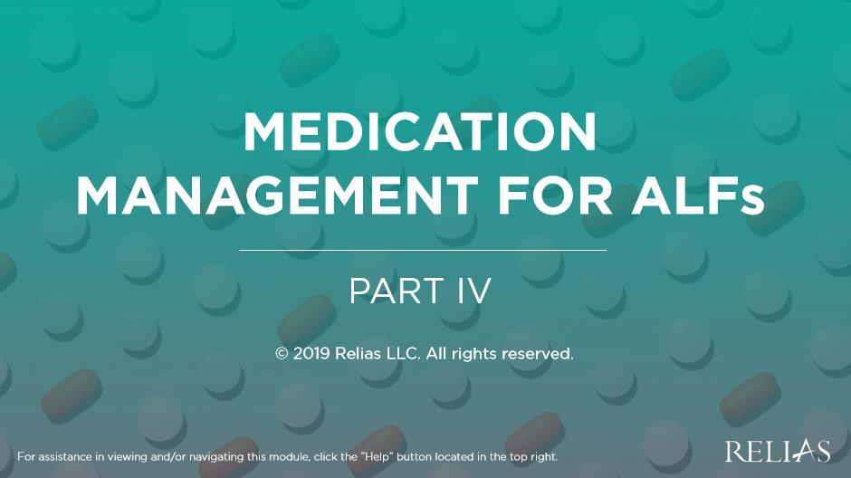 Medication Management for ALFs: Part IV