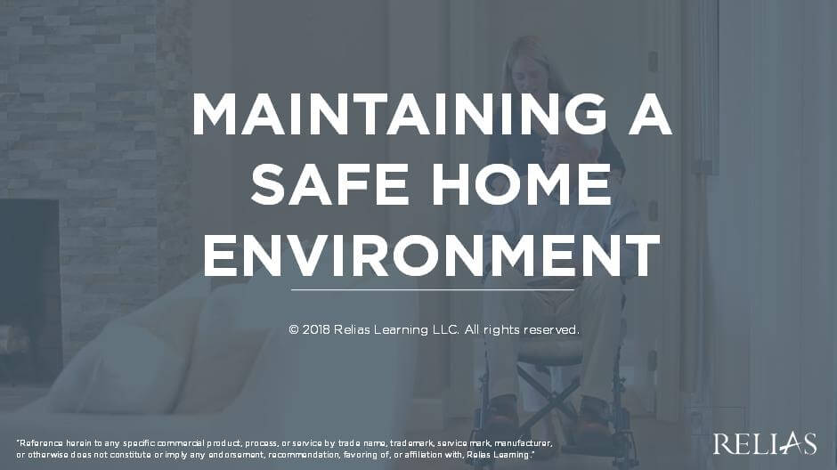 Maintaining a Safe Home Environment