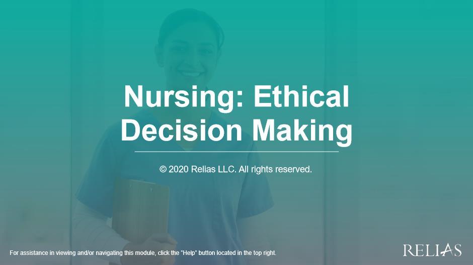 Nursing: Ethical Decision Making