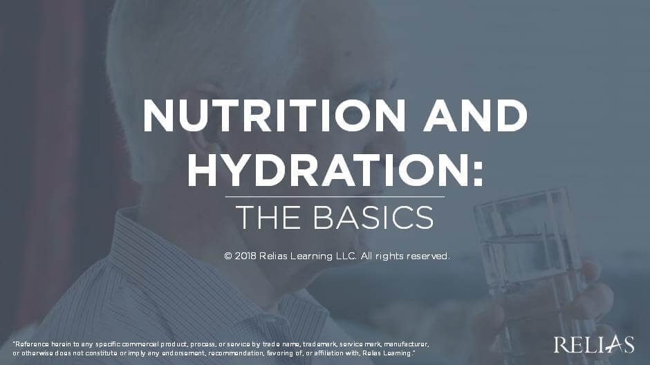 Nutrition and Hydration: The Basics