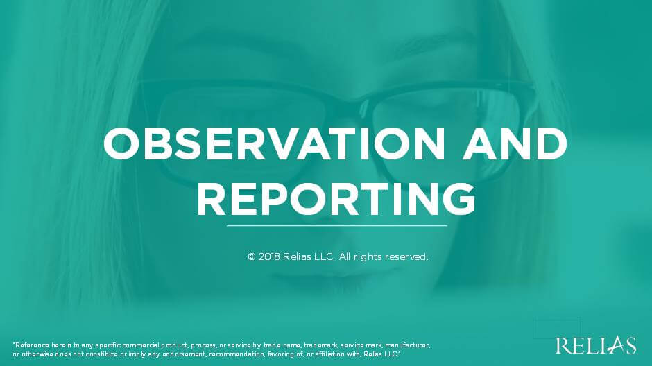 Observation and Reporting