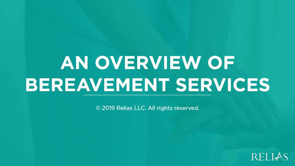 An Overview of Bereavement Services