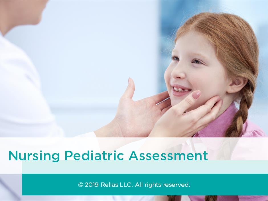 Pediatric Nursing Assessment