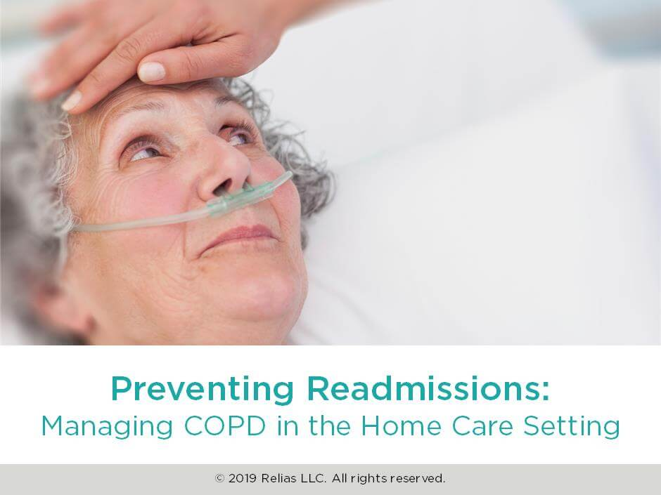 Preventing Readmissions: Managing COPD in the Home Care Setting
